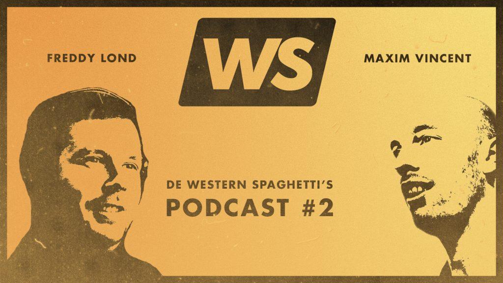 de western spaghetti's podcast met freddy lond als scenarist schrijver en regisseur in film